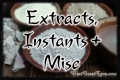 Extracts, Instants and Misc.